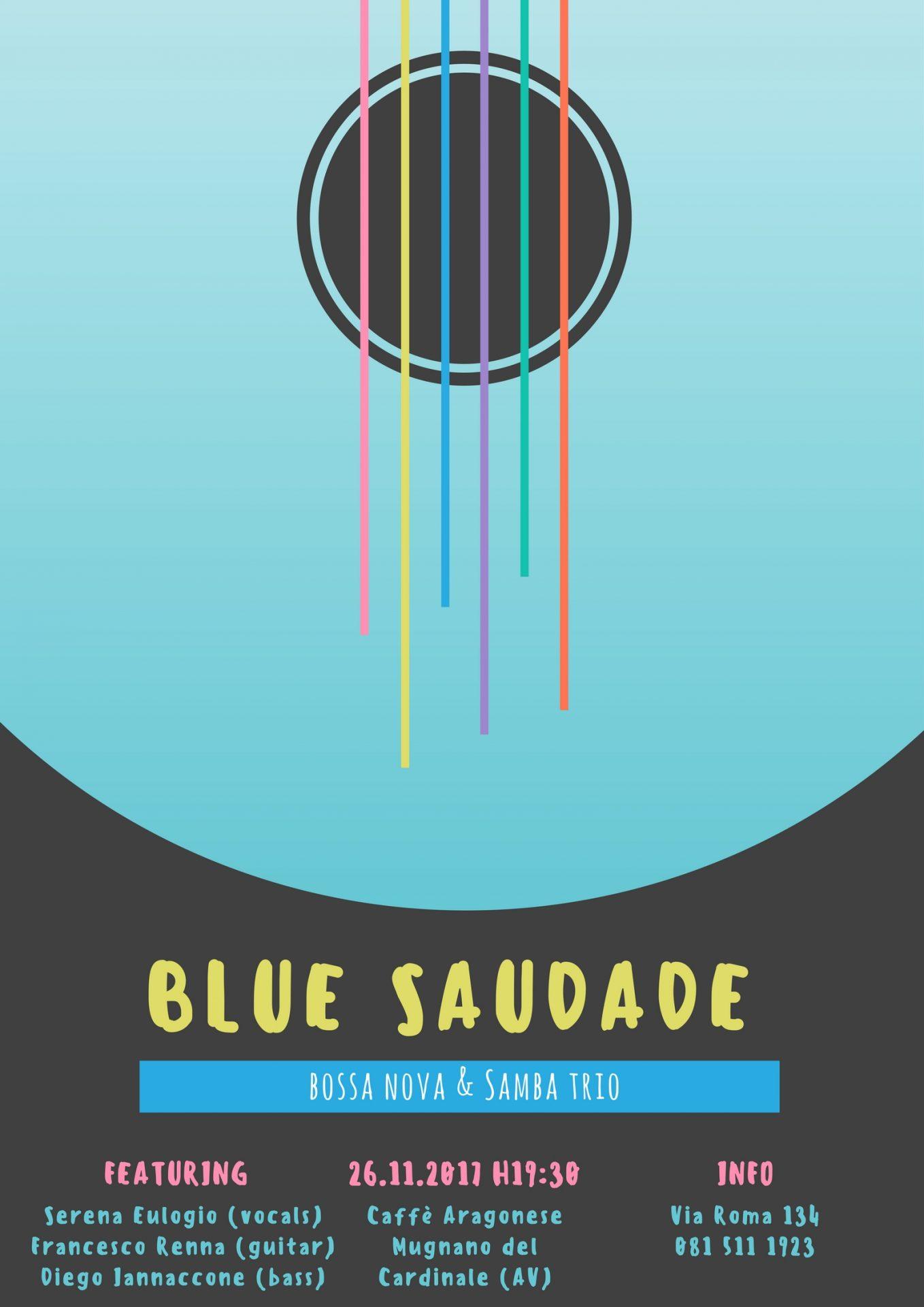 Blue Saudade - Caffè Aragonese