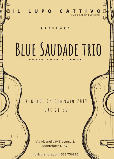 Blue Saudade live a Il lupo cattivo, Monteforte (AV)