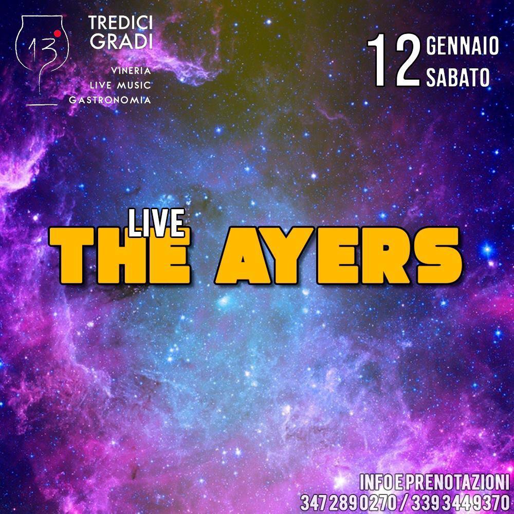 The Ayers live al 13 Gradi, Pozzuoli