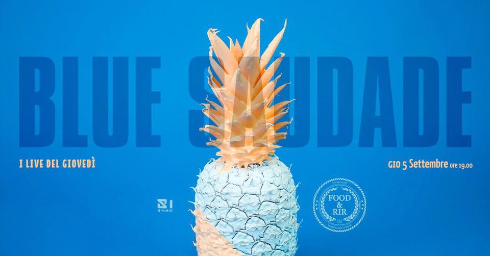 Blue Saudade live