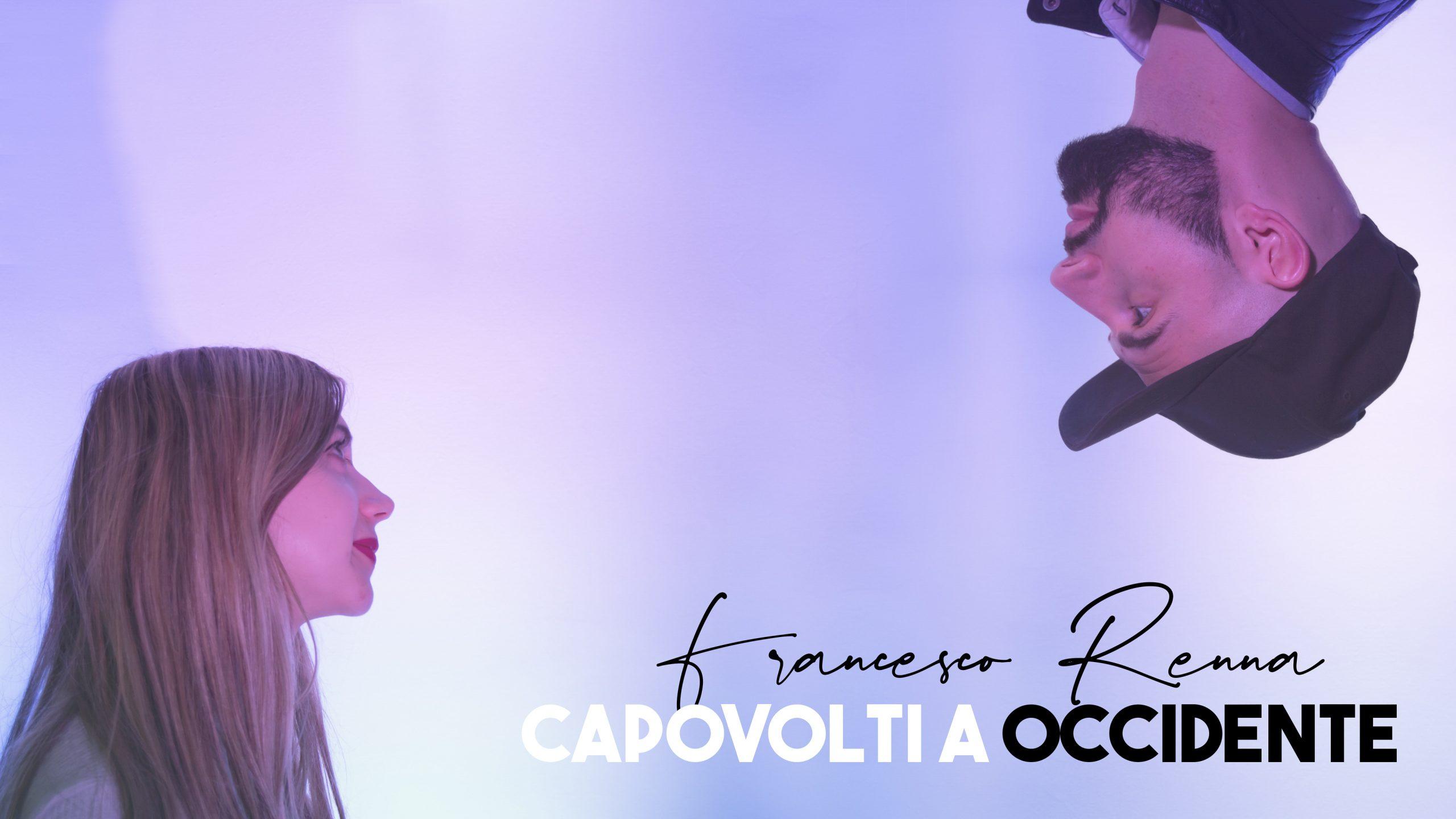 Francesco Renna - Capovolti a Occidente