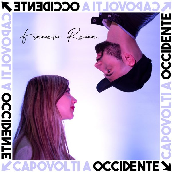 Francesco Renna - Capovolti a Occidente - Copertina